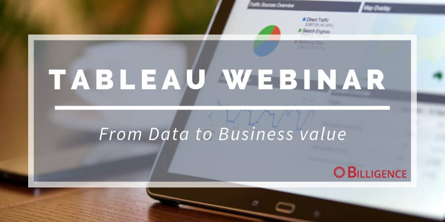 Tableau Webinar From Data to Business Value