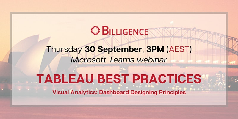 Visual Analytics: Dashboard Designing Principles - Tableau Best Practices