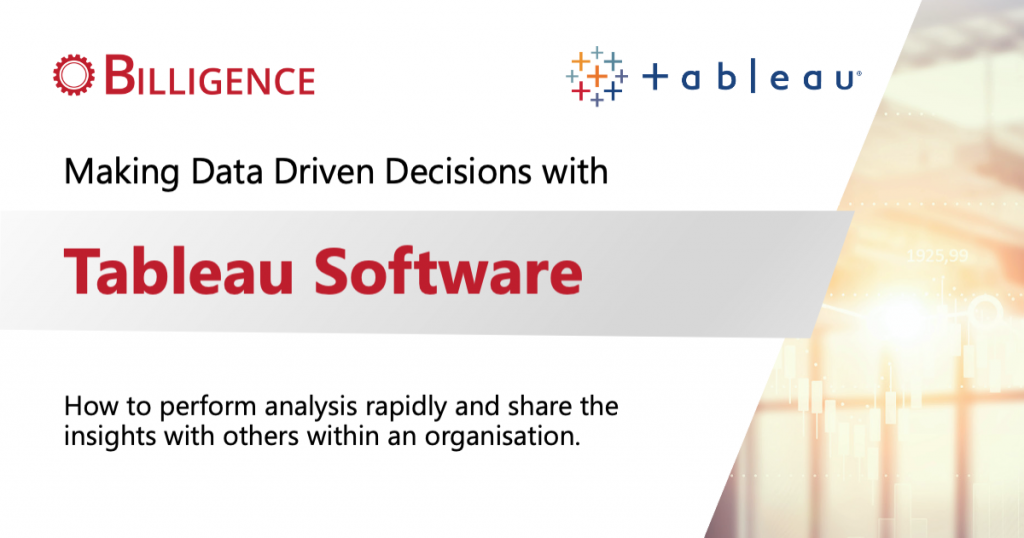 Making Data Driven Decisions with Tableau Software